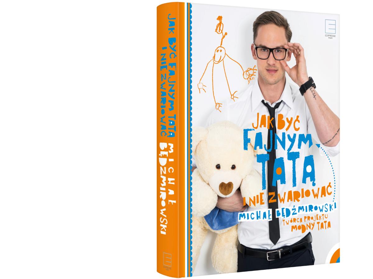 Książka Jak być fajnym tatą i nie zwariować